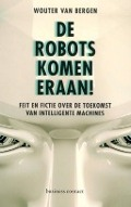 Bekijk details van De robots komen eraan!