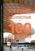 Bekijk details van De toekomst van architectuur in 100 gebouwen