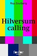 Bekijk details van Hilversum calling