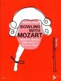 Bekijk details van Bowling with Mozart