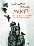 Bekijk details van Mikel