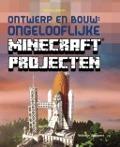Ontwerp en bouw: ongelooflijke Minecraft® projecten