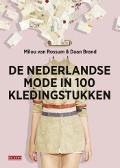 Bekijk details van De Nederlandse mode in 100 kledingstukken