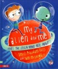Bekijk details van My alien and me