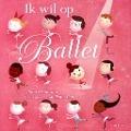 Bekijk details van Ik wil op ballet