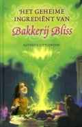 Bekijk details van Het geheime ingrediënt van Bakkerij Bliss