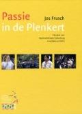 Bekijk details van Passie in de Plenkert