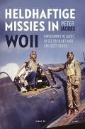 Bekijk details van Heldhaftige missies in WOII
