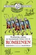 Bekijk details van Wonderlijke weetjes en fascinerende feiten over de Romeinen