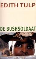 Bekijk details van De bushsoldaat