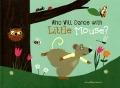 Bekijk details van Who will dance with Little Mouse?