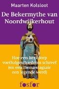 Bekijk details van De bekermythe van Noordwijkerhout