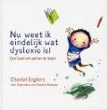 Bekijk details van 'Nu weet ik eindelijk wat dyslexie is!'