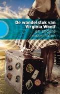 Bekijk details van De wandelstok van Virginia Woolf en andere reisverhalen
