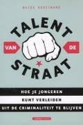 Bekijk details van Talent van de straat
