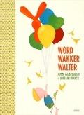 Bekijk details van Word wakker Walter