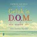 Bekijk details van Geluk is D.O.M.