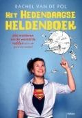 Bekijk details van Het hedendaagse heldenboek
