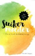 Bekijk details van Suikermoeder