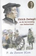 Bekijk details van Ulrich Zwingli en de hervorming van Zwitserland