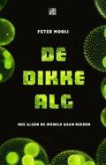 Bekijk details van De dikke alg
