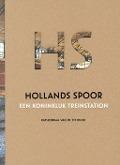 Bekijk details van Hollands Spoor, een koninklijk treinstation