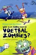 Bekijk details van Wie is er bang voor de voetbalzombies?