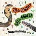 Bekijk details van Zij de cobra? Wij de adder!