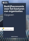 Bekijk details van Bedrijfseconomie voor het besturen van organisaties; Opgaven