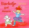 Bekijk details van Liselotje gaat dansen