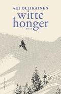 Bekijk details van Witte honger