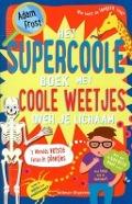 Bekijk details van Het supercoole boek met supercoole weetjes over je lichaam