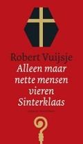 Bekijk details van Alleen maar nette mensen vieren Sinterklaas