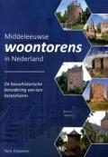 Bekijk details van Middeleeuwse woontorens in Nederland; Band 1