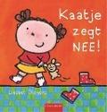 Bekijk details van Kaatje zegt NEE!