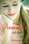 Bekijk details van Annemieke zet door