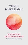 Bekijk details van Boeddha in lichaam en geest