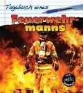 Bekijk details van Tagebuch eines Feuerwehrmanns