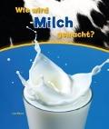 Bekijk details van Wie wird Milch gemacht?