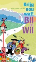 Bekijk details van Krijg nou wat! Bill en Wil