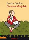 Bekijk details van Gewoon, Marjolein