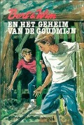 Bekijk details van Bert en Wim en het geheim van de goudmijn