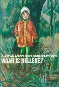 Bekijk details van Waar is Nelleke?