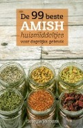 Bekijk details van De 99 beste Amish huismiddeltjes voor dagelijks gebruik