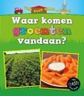 Bekijk details van Waar komen groenten vandaan?