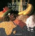 Bekijk details van De wereld achter ons voedsel