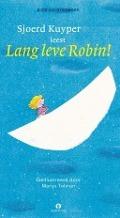 Bekijk details van Sjoerd Kuyper leest Lang leve Robin!