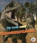 Bekijk details van Op zoek naar dinosaurussen