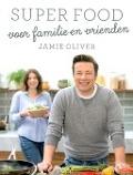 Bekijk details van Super food voor familie en vrienden