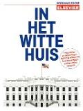 Bekijk details van In het Witte Huis